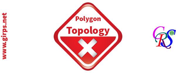 قوانین توپولوژی برای پلیگون در GIS
